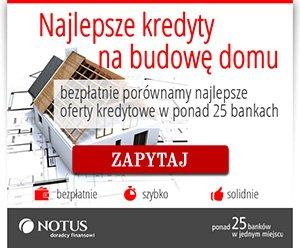 Kredyt budowlany Notus